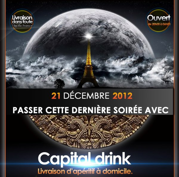Passer la fin du Monde avec Capital Drink