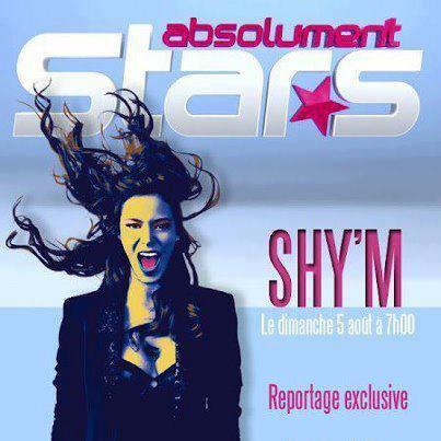 """Shy'm dans""""Absolument Stars"""" dimanche 5 aout,7h"""