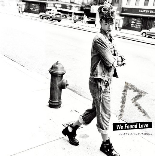Single - We Found Love / We Found Love (Feat. Calvin Harris) (2011)