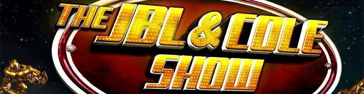 JBL & Cole Show