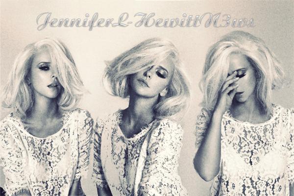 JenniferL-HewittN3ws ta source sur Jennifer Love Hewitt depuis deux ans!