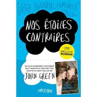 « Nos étoiles contraires »  John Green ●