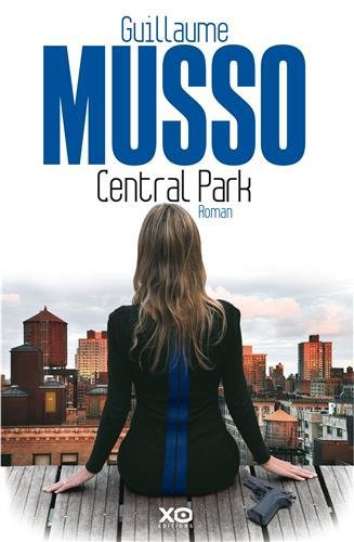 « Central Park » ● Guillaume Musso
