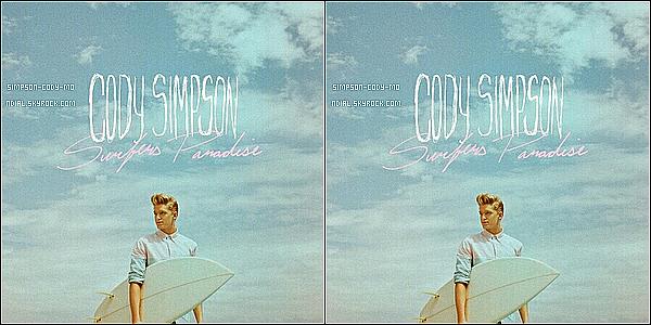 Nouvel Album ♦ Un deuxième album est en préparation pour Cody Simpson, il s'intitule Surfers Paradise et sortira normalement le 16 juillet. La pochette est disponible ci-dessous.