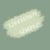 lifeisnotsimple