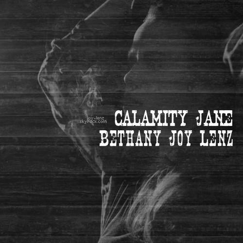 """Après presqu'un an d'attente vous pouvez enfin vous procurer Wicked Calamity Jane, le nouveau single de Bethany qu'elle a reintitulé """"Calamity Jane"""". Il est disponible sur iTunes à 99 cents. clique"""