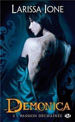 Demonica, Passion déchaînée - Larissa Ione -