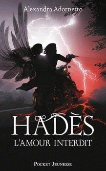 Hadès, l'amour interdit - Alexandra Adornetto -
