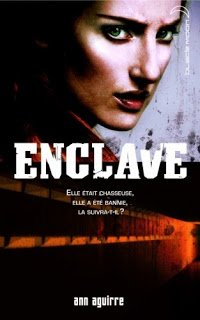 Enclave, tome 1 - Ann Aguirre -