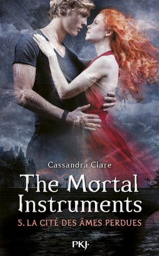 The Mortal Instrument, La cité des âmes perdues - Cassandra Clare -