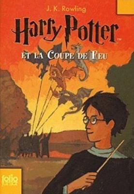 Harry Potter et la Coupe de Feu - J.K Rowling -