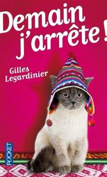 Demain j'arrête - Gilles Legardinier -