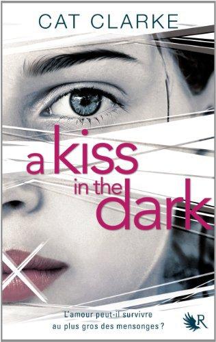 A Kiss In The Dark - Cat Clarke -