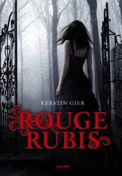 La Trilogie des Gemmes, Tome 1,Rouge Rubis - Kerstin Gier