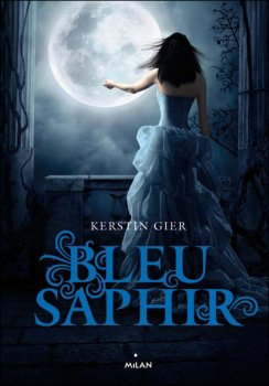 La Trilogie des Gemmes,Tome 2, Bleu Saphir - Kerstin Gier