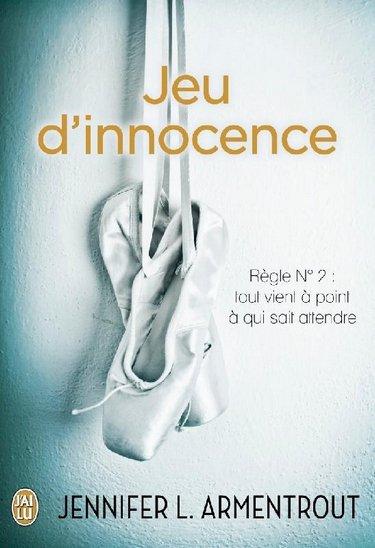 Wait for you, Tome 2, Jeu d'innocence - J.L Armentrout