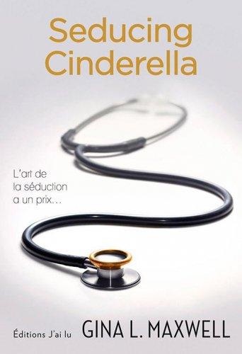 Seducing Cinderrela – Gina L. Maxwell
