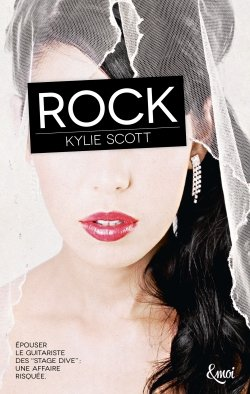 Stage Drive, tome 1, Rock – Kylie Scott