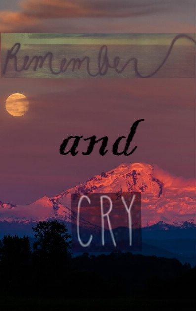 #12 Remember and Cry