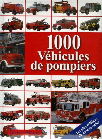 Livre: 1000 Véhicules de pompiers