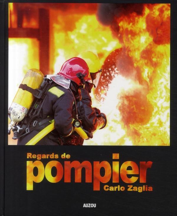 Livre: Regards de pompiers
