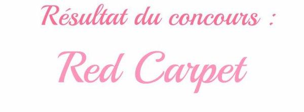 """Résultat du concours : """"Red Carpet"""""""