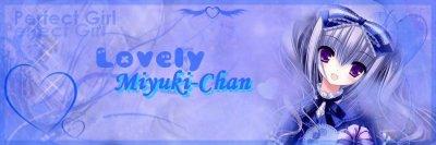 Pour Lovely-miyuki-chan!