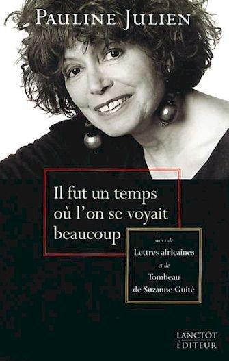 Décès de la chanteuse et comédienne québecoise Pauline Julien.