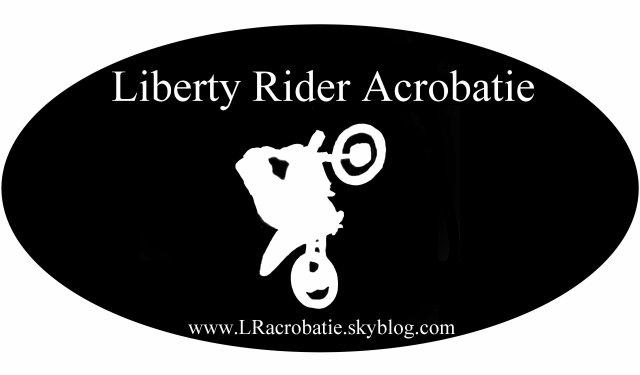Liberty rider Acrobatie