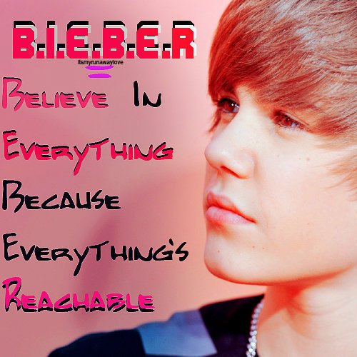 Justin's Unique Songs That Inspire Nations - Believe In Everything Because Everything's Reachable