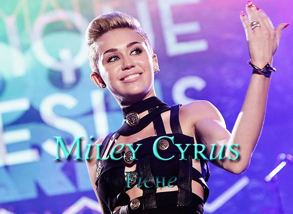 . Miley Cyrus .