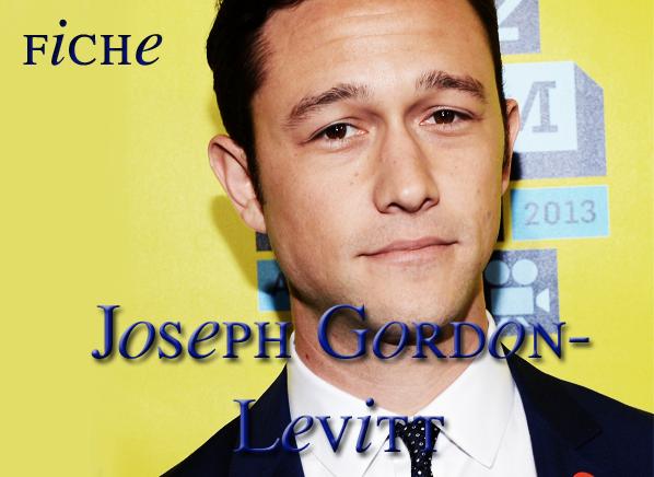 .  Joseph Gordon-Levitt .