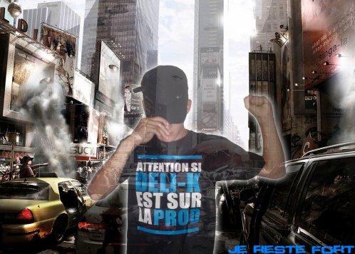 Deli-K - Je Reste Fort (2011)
