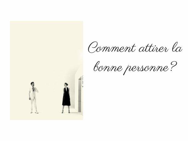 COMMENT ATTIRER LA BONNE PERSONNE