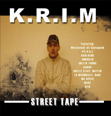 K.R.I.M STREET TAPE