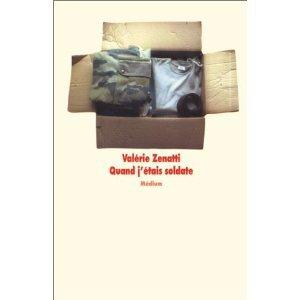 Livre numéro quatre : Quand j'étais soldate - Valérie Zenatti