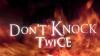 Don't Knock Twice : un jeu en réalité virtuelle