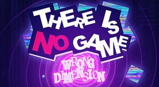 There is no Game: Wrong Dimensions n'a pas été assez convaincant