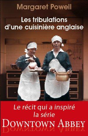 Les tribulations d'une cuisinière anglaise de Margaret Powell
