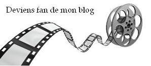 Bienvenue Sur Le Blog Consacré Au 7ème Art!