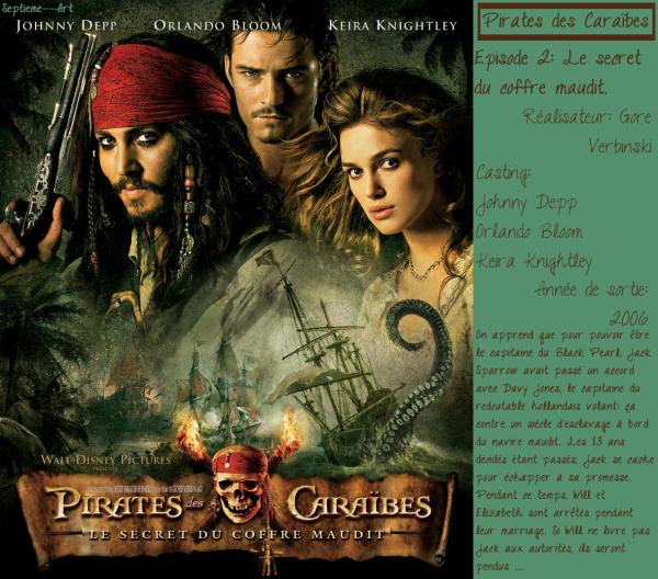 Pirates des Caraïbes 2: Le secret du coffre maudit.