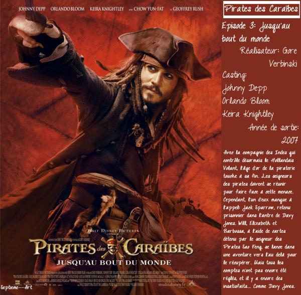 Pirates des Caraïbes 3: Jusqu'au bout du monde.
