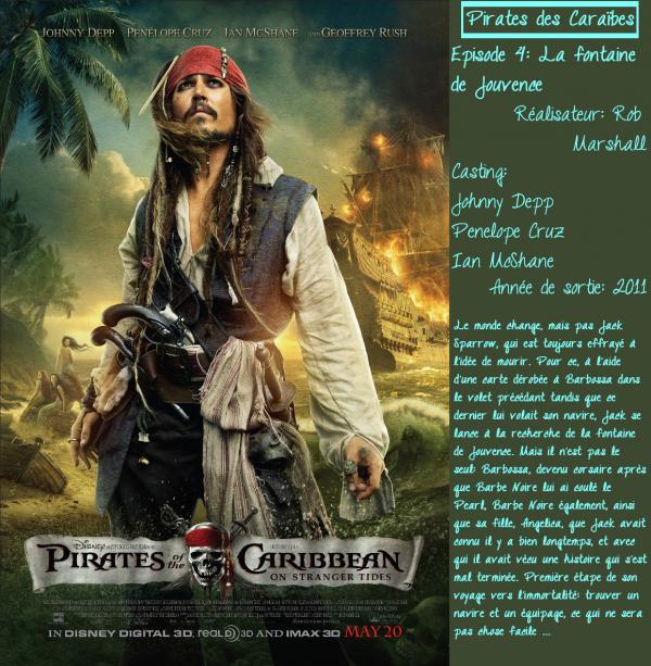 Pirates des Caraïbes 4: la fontaine de Jouvence.