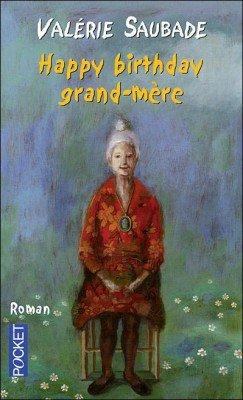Happy Brithday Grand-Mère