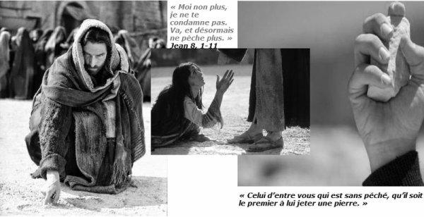 """""""Que celui d'entre vous qui n'a jamais péché lui jette la première pierre """""""