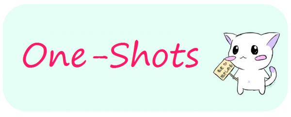 Fictions & One-Shots