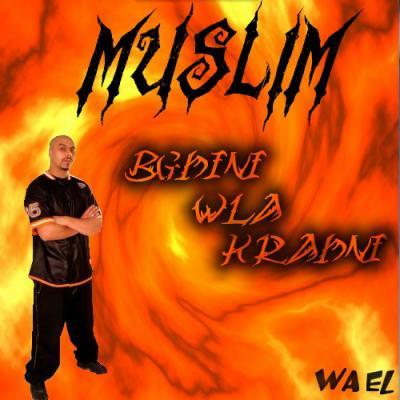 muslim bghini wla krahni