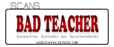 Bad Teacher - Kusatta Kyoushi no Houteishiki