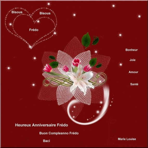 Heureux Anniversaire Frédo et Bisous