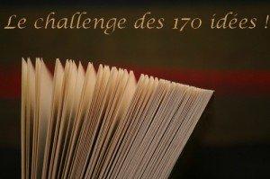 Participation  au challenge 170 idées proposé par Helran!!!